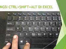 Fungsi Ctrl plus Shift dan Alt di Excel