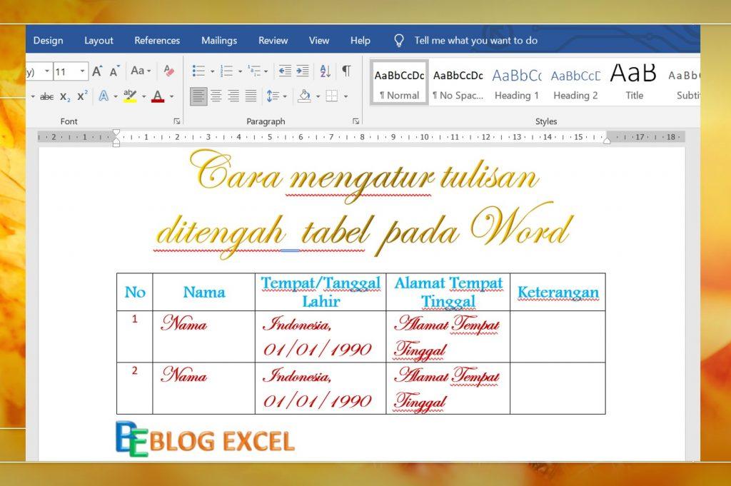Cara mengatur tulisan ditengah tabel pada word